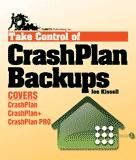 New book helps you 'Take Control of CrashPlan Backups'
