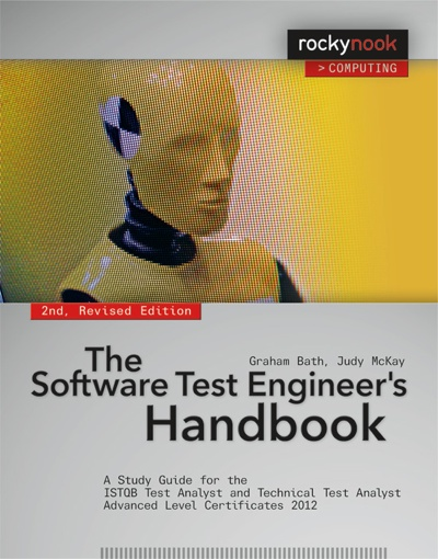 Recommended reading: 'The Software Test Engineer's Handbook, 2nd Edition'